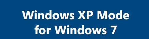 How To Install Windows XP Mode In Windows 7 pic01