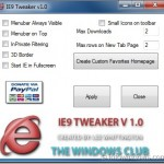 IE9 Tweaker: Tweak Internet Explorer 9 Browser Settings