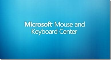 Microsoft Mouse and Keyboard Center for Windows 7