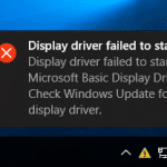 Fix: Display Driver Failed To Start Error In Windows 10
