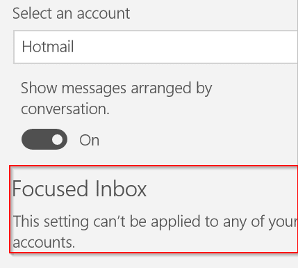 Focussed Inbox: This Setting Can't Be Applied To Any Of Your Accounts