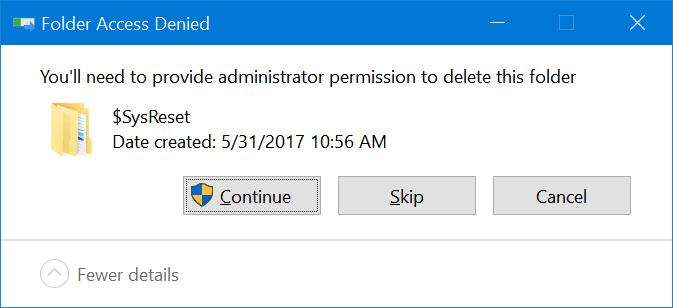 safely delete $sysreset folder in Windows 10 pic5
