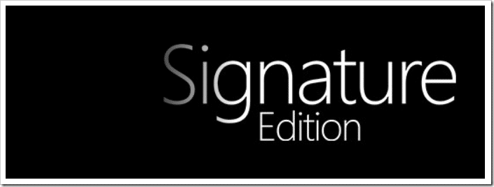 What is Windows 10 signature edition