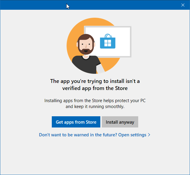"""Turn off """"The App You Are Trying To Install Isn't A Verified App From Store"""" Message In Windows 10"""
