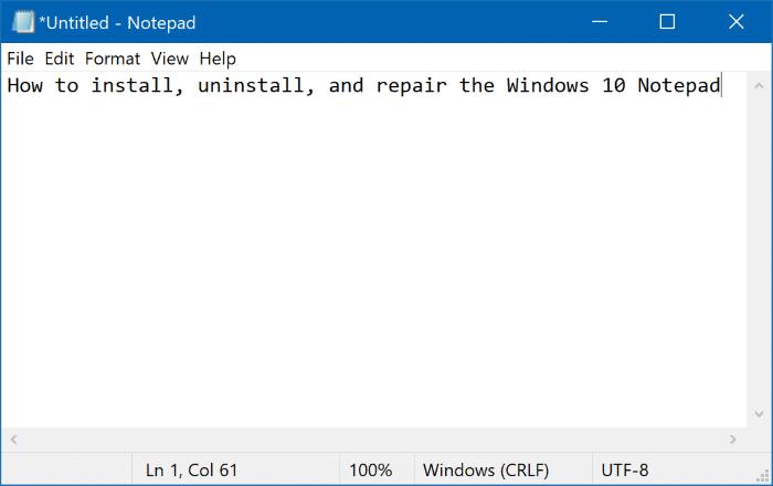 Install, uninstall or repair Notepad in Windows 10